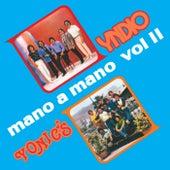 Mano A Mano (Volumen II) de Grupo Yndio