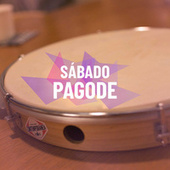 Sábado Pagode by Various Artists