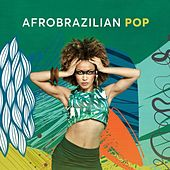 Afrobrazilian Pop by Various Artists