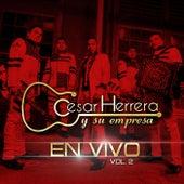 En Vivo, Vol. 2 by Cesar Herrera y Su Empresa