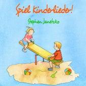 Spiel Kinderlieder! von Stephen Janetzko