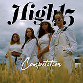 Competition by High 15