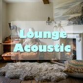 Lounge Acoustic von Various Artists