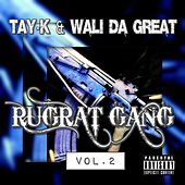 Rugrat Gang Vol.2 by Tay-K