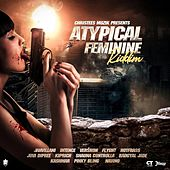 Atypical Feminine Riddim by Various Artists