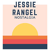 Nostalgia de Jesse Rangel