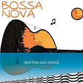 Bossa Nova (Rhythm and Swing) von Various Artists