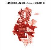 Crosstown Rebels present SPIRITS III de Damian Lazarus
