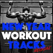 New Year Workout Tracks Reggae de Various Artists