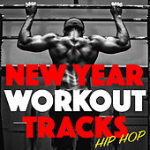 New Year Workout Tracks Hip Hop de Various Artists