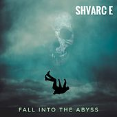Fall Into The Abyss by Schwarz