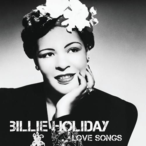 Love Songs by Billie Holiday