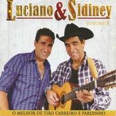 O Melhor de Tião Carreiro e Pardinho, Vol. 8 by Luciano