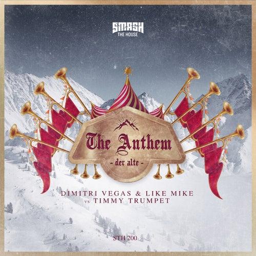 The Anthem (Der Alte) de Dimitri Vegas & Like Mike