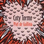 Piel de Gallina de Coty Tormo