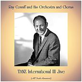 TANZ International III Jive (All Tracks Remastered) by Ray Conniff