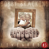 Live Good .5 by Bobby Brackins