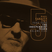 Paul Carrack Live: The Independent Years, Vol. 5 (2000 - 2020) von Paul Carrack