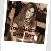 Santa Baby by Tracy DeLucia