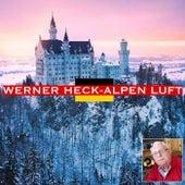 Alpen Luft by Werner Heck