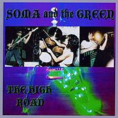 The High Road de Soma And The Green