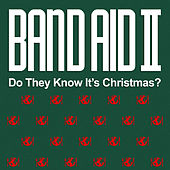 Do They Know It's Christmas? by Band Aid II