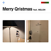 Merry Qristmas (feat. MELOH) by Qwala