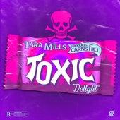Toxic Delight von Tara Mills