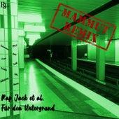 Für den Untergrund (Mammut) de Rap Jack