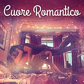 Cuore Romantico de Various Artists