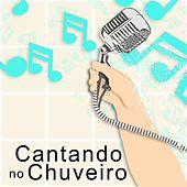 Cantando no Chuveiro de Various Artists