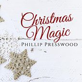 Christmas Magic von Phillip Presswood