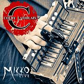 Mikko Live by Colby Latiolais