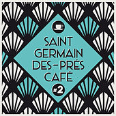 Saint-Germain-Des-Prés Café #2 by Various Artists