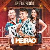 Ep 100% Sertão de Forró Meirão