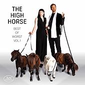 The High Horse: Best of the Worst, Vol. 1 by Stephanie Szanto