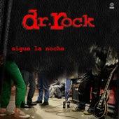 Sigue la noche de Dr. Rock