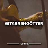 Gitarrengötter von Various Artists