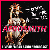 Toys in the Attic (Live) by Aerosmith