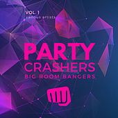Party Crashers (Big Room Bangers), Vol. 1 von Various Artists