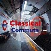 Classical Commute von Various Artists