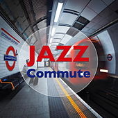 Jazz Commute de Various Artists