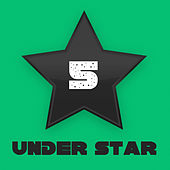 Under Star Vol. 5 by Various Artists