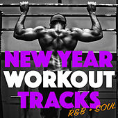 New Year Workout Tracks R&B + Soul de Various Artists