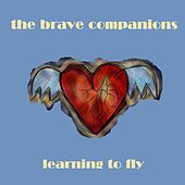 Learning to Fly de The Brave Companions