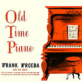 Old Time Piano de Frank Froeba