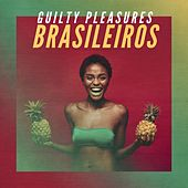 Guilty Pleasures Brasileiros de Various Artists