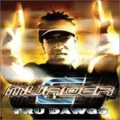 Tru Dawgs von C-Murder