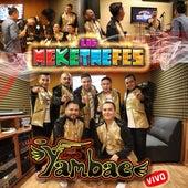 Los Meketrefes (En Vivo) de Grupo Yambae