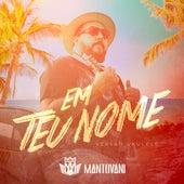 Em Teu Nome (Versão Ukulele) by Mantovani